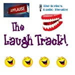 The Laugh Track: The Best in Icebox Comedy |  Icebox Radio Theater