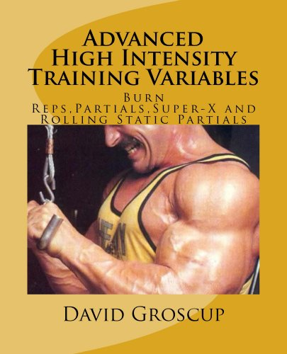 Advanced High Intensity Training Variables (English Edition)