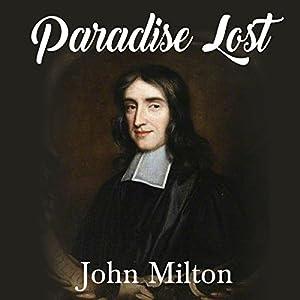 Paradise Lost Hörbuch von John Milton Gesprochen von: Ron Welch