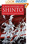 A New History of Shinto (Wiley Blackw...