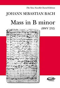 Js Bach Mass In B Minor Bwv 232 Vocal Score- Novello Edition Alto from Novello & Co Ltd.