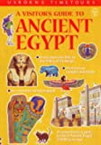 A Visitor's Guide to Ancient Egypt (Usborne Time Tours) (0746030681) by Sims, Lesley