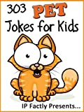 303 Pet Jokes for Kids: A Joke Book 3-Pack (Dog & Cat, Bird and Fish Joke Books for Kids)