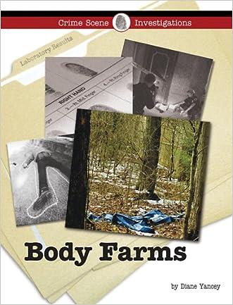 Body Farms (Crime Scene Investigations)