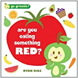 Go Greenie! Are You Eating Something Red? ~ Harriet Ziefert