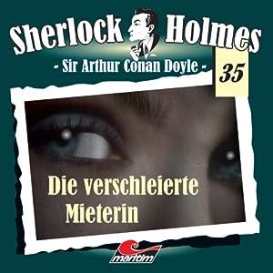 Die verschleierte Mieterin (Sherlock Holmes 35) Hörspiel