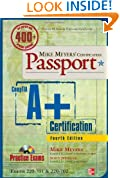 Mike Meyers' CompTIA A+ Certification Passport, Fourth Edition (Exams 220-701 & 220-702)