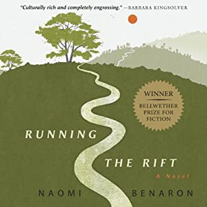 Running the Rift | [Naomi Benaron]