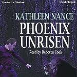 Phoenix Unrisen | Kathleen Nance