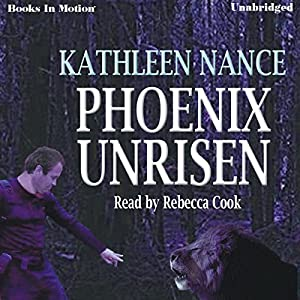 Phoenix Unrisen | [Kathleen Nance]