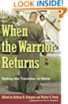 When the Warrior Returns: Making the...
