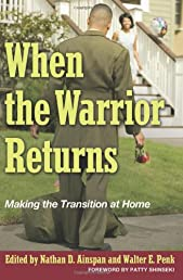 When the Warrior Returns: Making the Transition at Home (AUSA)