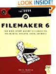 Book of FileMaker 6: Your One-Stop Gu...
