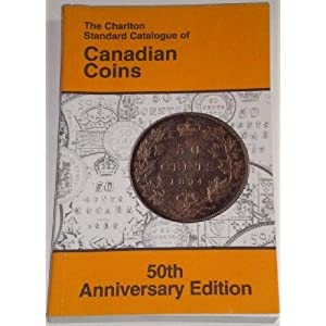 Canadian Coins (52nd Edition) - The Charlton Standard Catalogue W.K. Cross and W.K. Cross