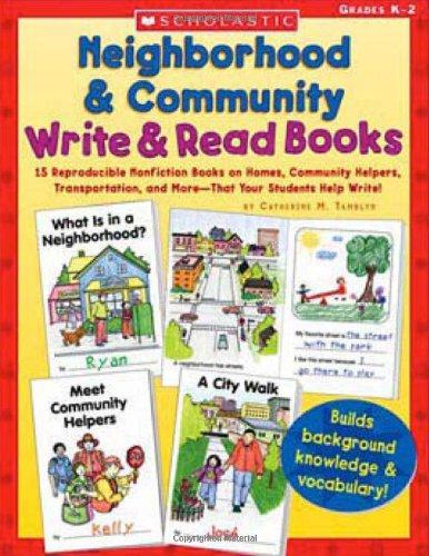 Neighborhood & Community Write & Read Books: 15 Reproducible Nonfiction Books on Homes, Community Helpers, Trans