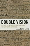 img - for Double Vision: Eighteenth and Nineteenth Century Literary Palimpsests book / textbook / text book