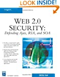 Web 2.0 Security - Defending AJAX, RI...