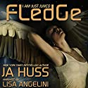 Fledge: I Am Just Junco, Book 2 Audiobook by J.A. Huss Narrated by Lisa Angelini