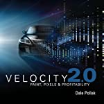 Velocity 2.0: From Paint to Pixels | Dale Pollak