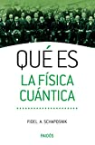 img - for Qu  es la f sica cu ntica (Spanish Edition) book / textbook / text book
