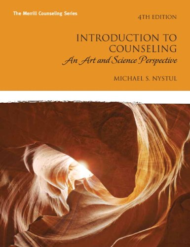 Introduction to Counseling: An Art and Science...