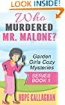 Who Murdered Mr. Malone? (Garden Girl...