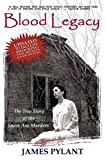 img - for Blood Legacy: The True Story of the Snow Axe Murders book / textbook / text book