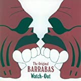 echange, troc BARRABAS - WATCH-OUT 1975 REMASTERED