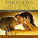 Partners in Crime: Riley & Lulu: 2-Book Romance Bundle: Madame's Girls on the Grift Audiobook by AJ Tipton Narrated by Risa Pappas