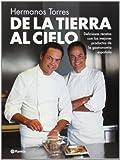 De la tierra al cielo : deliciosas recetas con los mejores productos de la gastronomía española (Planeta Cocina)
