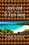 img - for Jack And Di Rum Song (Di Island Song Series, Volume 2), The sequel to