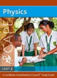 Physics for CAPE Unit 2 A Caribbean Examinations Council Study Guide