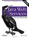 img - for Java Web Services: Up and Running book / textbook / text book