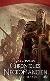 Le Roi de sang: Chroniques du N�cromancien, T2
