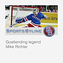 Hockey Tales: Mike Richter Radio/TV Program by Ron Barr Narrated by Ron Barr, Mike Richter