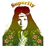 Oh My Precious Time-Superfly