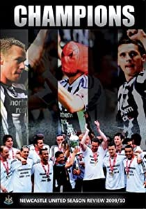 Newcastle United - Champions - Newcastle Utd Season Review 2009/10 [DVD] from PDI Media