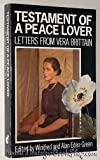 Testament of a Peace Lover: Letters (0860688437) by VERA BRITTAIN