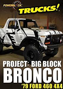 Project: Big Block Bronco