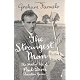 The Strangest Man: The Hidden Life of Paul Dirac, Quantum Geniusby Dr Graham Farmelo