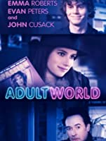 Adult World (Watch While It's In Theatres) [HD]