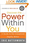 Discover the Power Within You: A Guid...