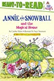 img - for Annie and Snowball and the Magical House book / textbook / text book