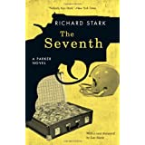 The Seventh: A Parker Novel ~ Richard Stark