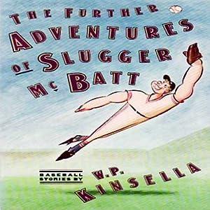 The Adventures of Slugger McBatt Audiobook