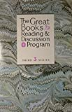 img - for The Great Books Reading & Discussion Program (Third 3 Series, Volume 3) book / textbook / text book