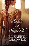Shadows and Strongholds Elizabeth Chadwick