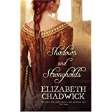 Shadows and Strongholdsby Elizabeth Chadwick