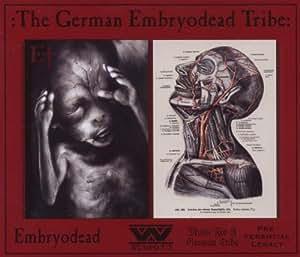 The German Embryodead Tribe (Ltd.ed.)