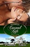 Carnal Gift (Kenleigh/Blakewell Family Saga)